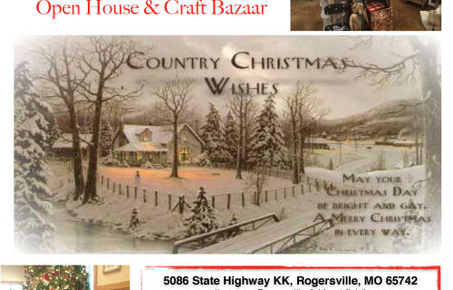 Our 8th Annual Country Christmas Open House and Craft Bazaar