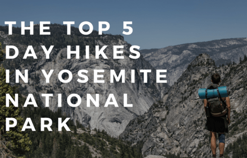 The Top 5 Day Hikes in Yosemite National Park