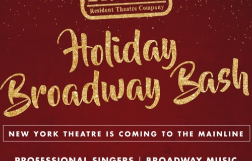 RTC's Holiday Broadway Bash