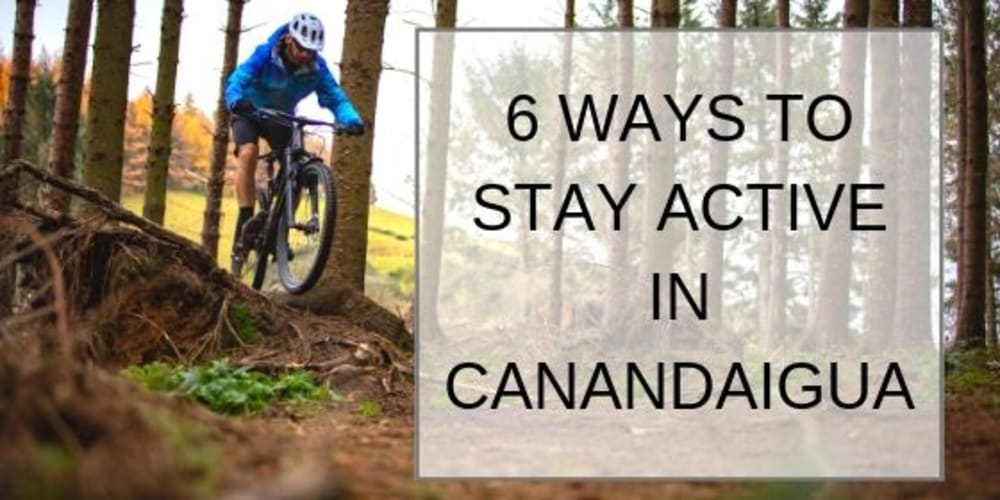 6 Ways to Stay Active in Canandaigua