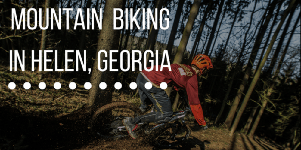 Mountain Biking in Helen, Georgia