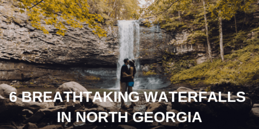 6 Breathtaking Waterfalls in North Georgia
