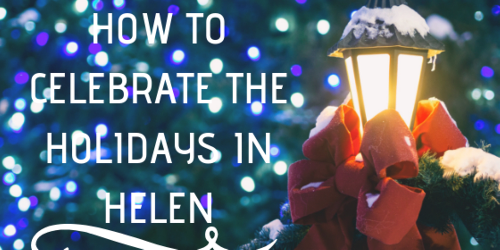 How to Celebrate the Holidays in Helen, Georgia