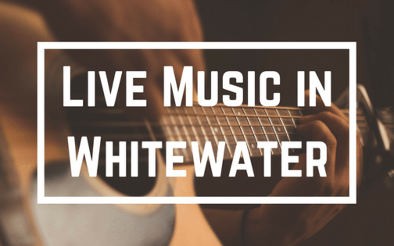 Live Music in Whitewater