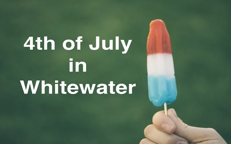 4th of July in Whitewater