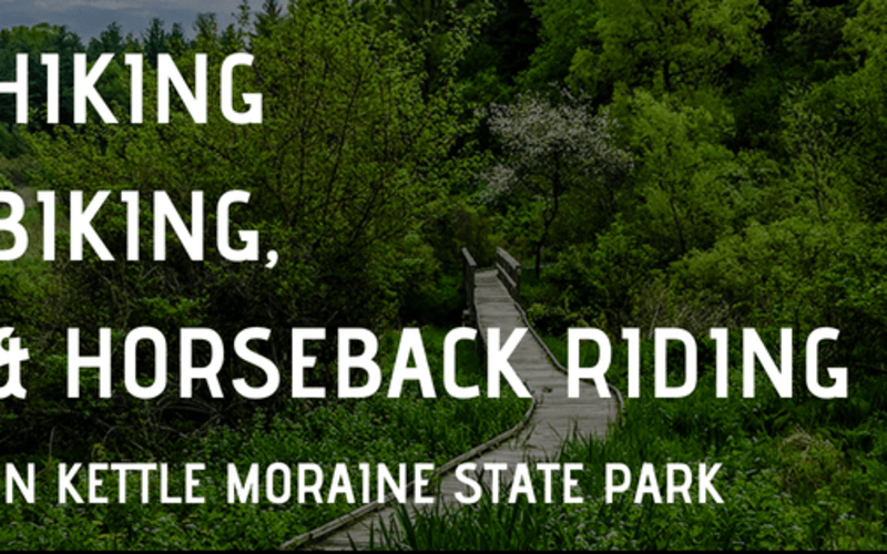Hiking, Biking, and Riding in Kettle Moraine State Park