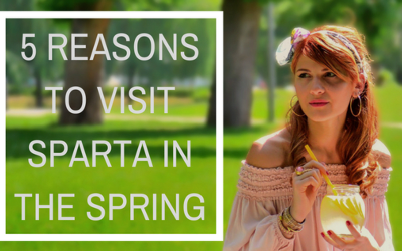 5 Reasons to Visit Sparta in the Spring