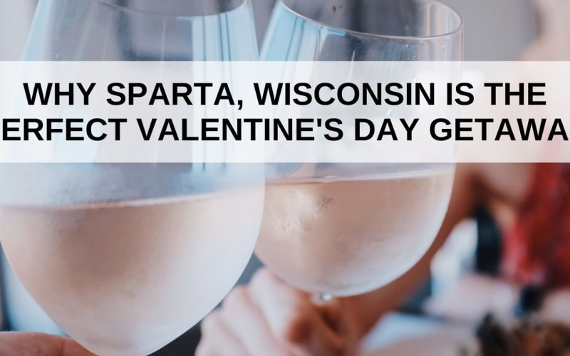Why Sparta is the Perfect Valentine's Day Getaway