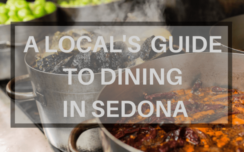 A Local's Guide to Dining in Sedona
