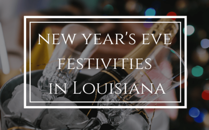 New Year's Eve Festivities Around Louisiana