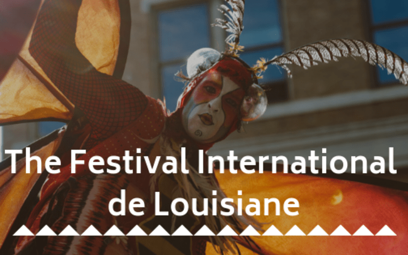 The Festival International de Louisiane