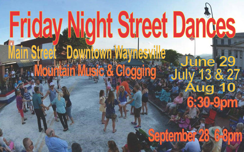 Waynesville Mountain Street Dances!
