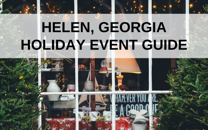Helen, GA Holiday Event Guide