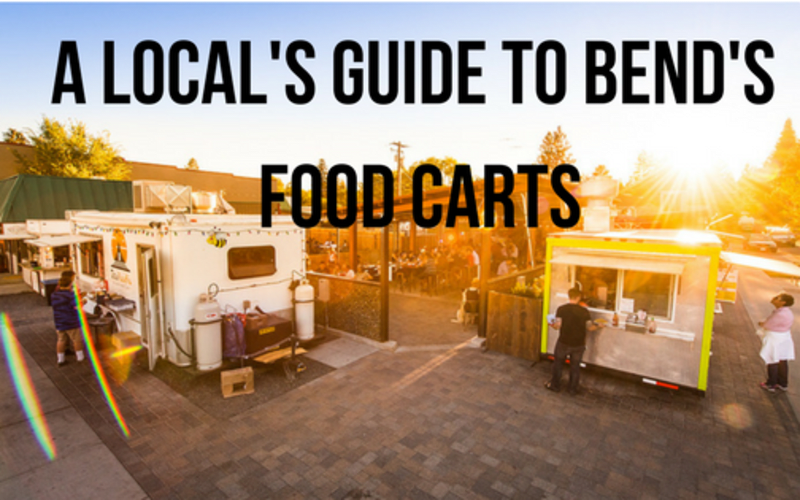 A Local's Guide to Bend's Food Carts