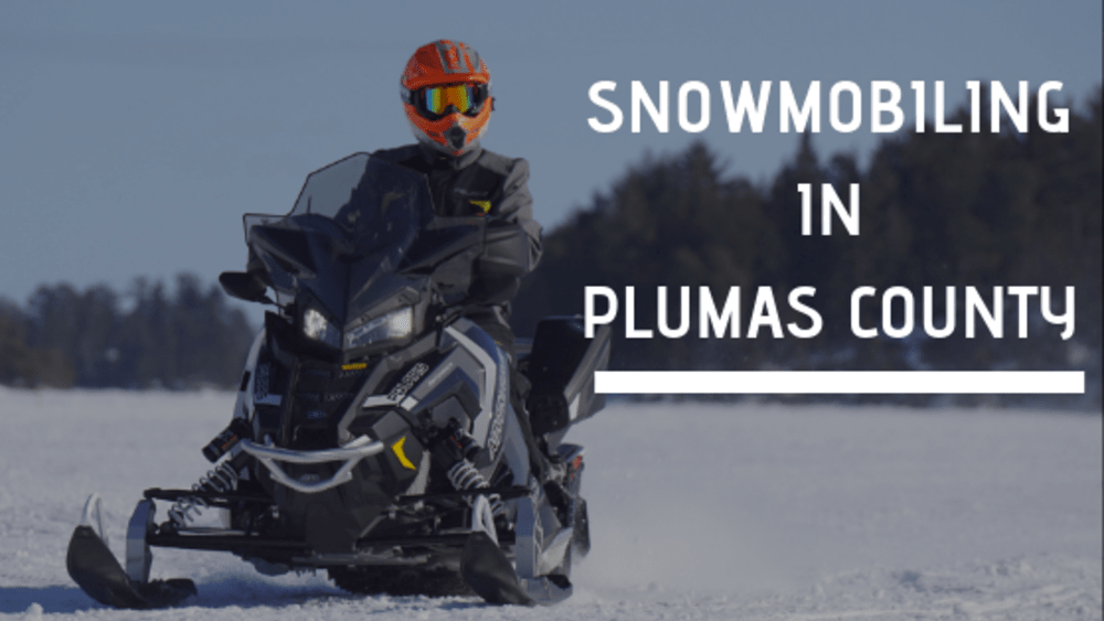 Snowmobiling in Plumas County