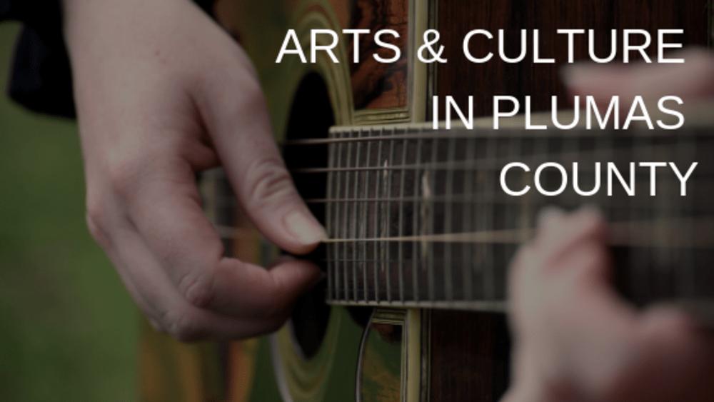 Arts & Culture in Plumas County
