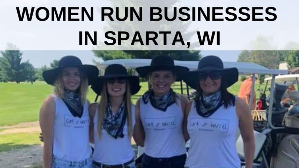 Women-Run Businesses in Sparta, WI