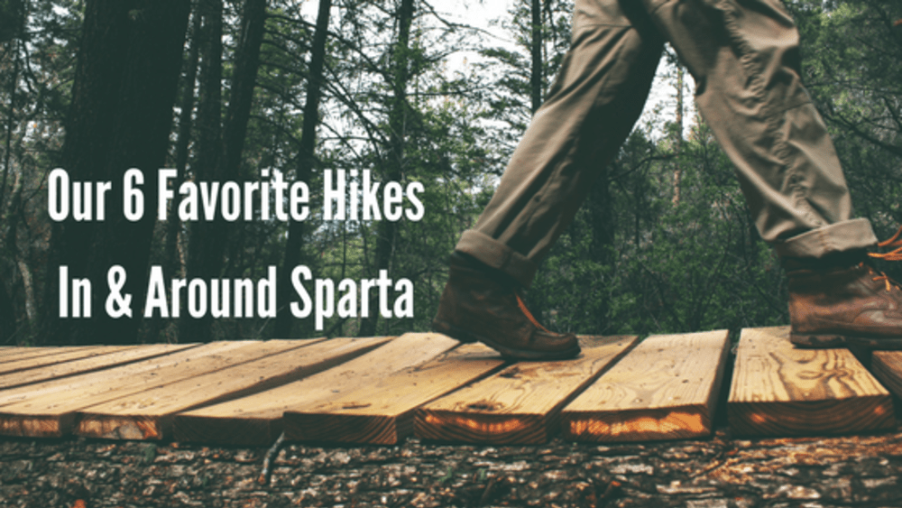 Our 6 Favorite Hikes In & Around Sparta