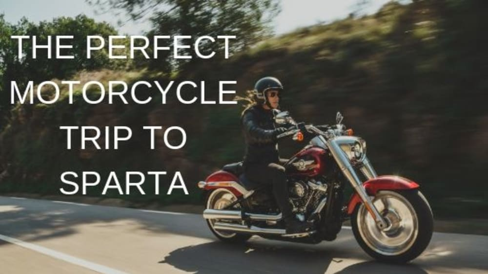 The Perfect Motorcycle Trip to Sparta