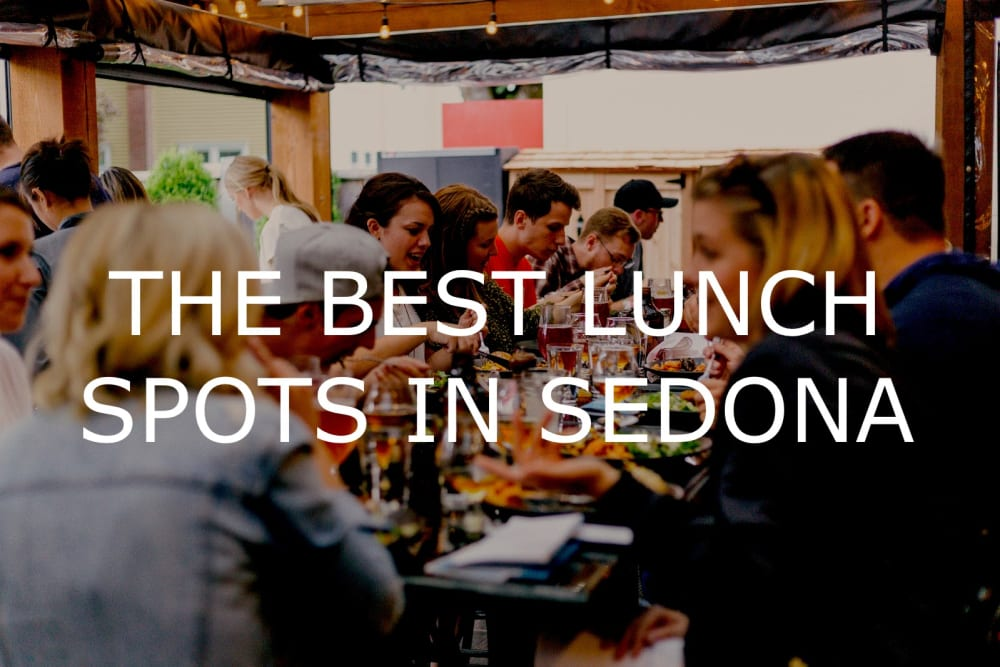The Best Lunch Spots in Sedona