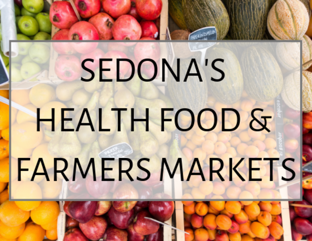 Sedona's Health Food & Farmers Markets