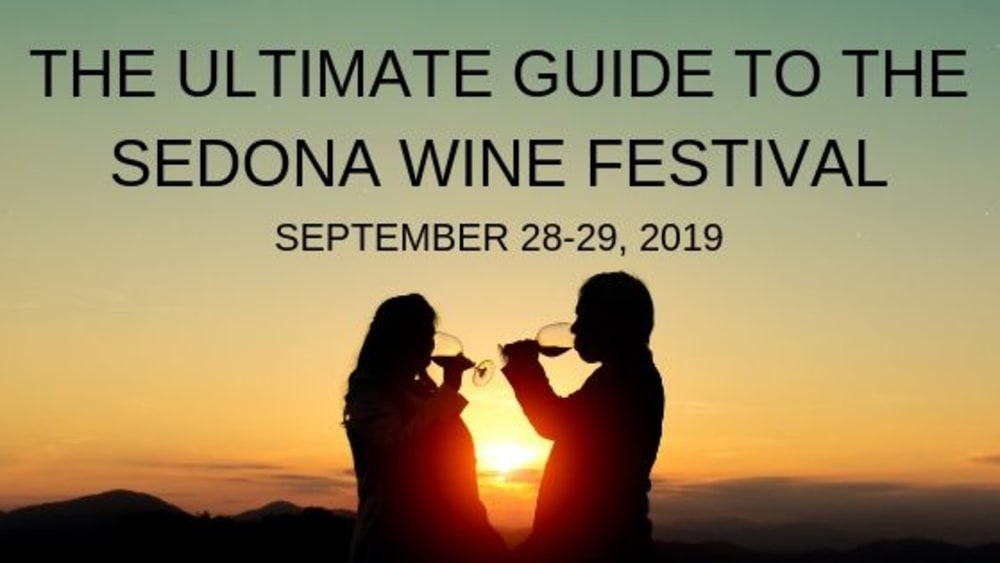 The Ultimate Guide to the Sedona Wine Festival