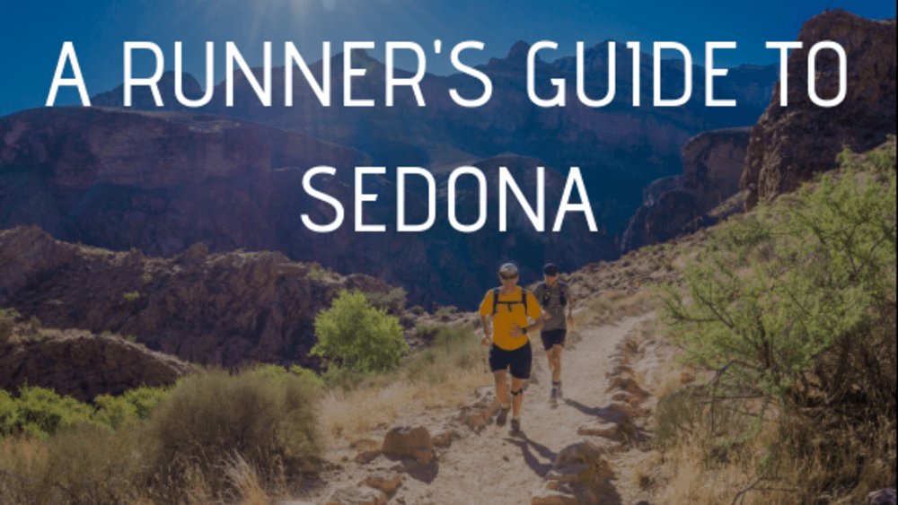 A Runner's Guide to Sedona