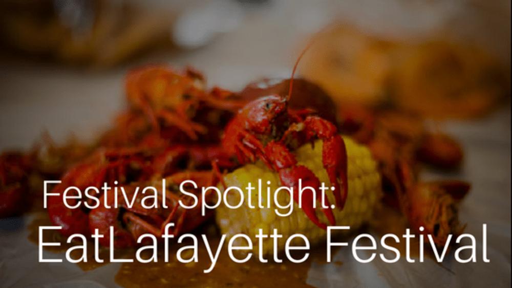 Festival Spotlight: EatLafayette Festival