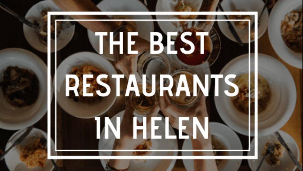 The Best Restaurants in Helen
