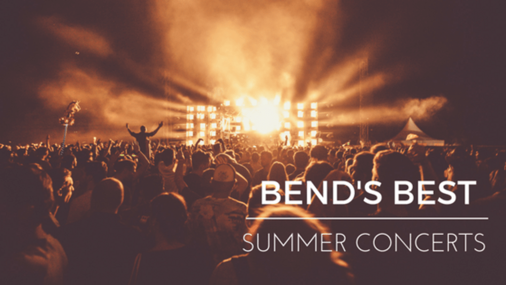 Bend's Best Summer Concerts