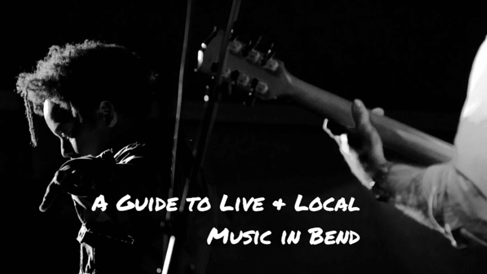 A Guide to Live & Local Music in Bend