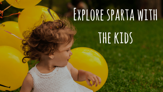 Explore Sparta with the Kids