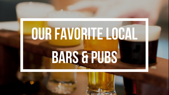 Our Favorite Local Bars & Pubs