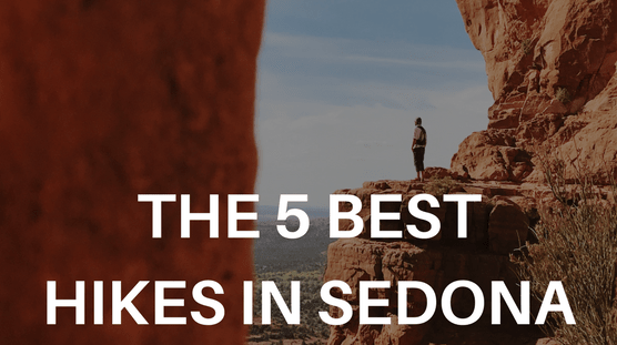 The 5 Best Hikes in Sedona