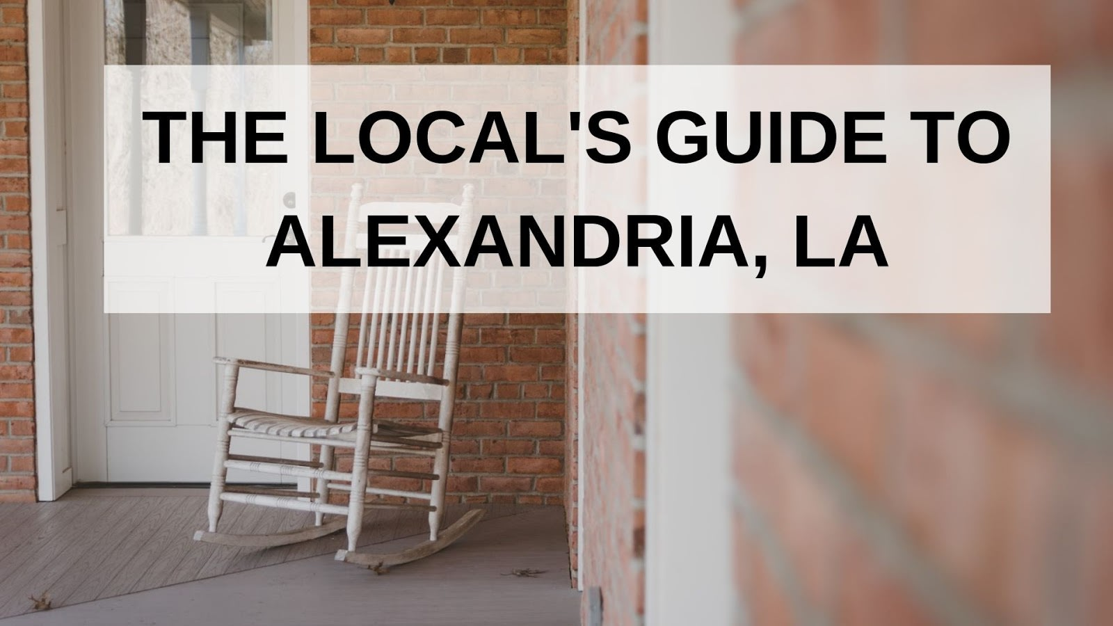 The Local's Guide to Alexandria, LA