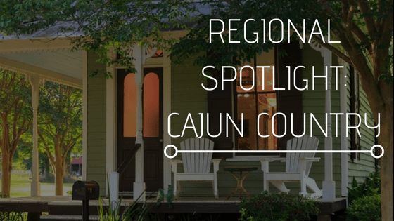 Regional Spotlight: Cajun Country
